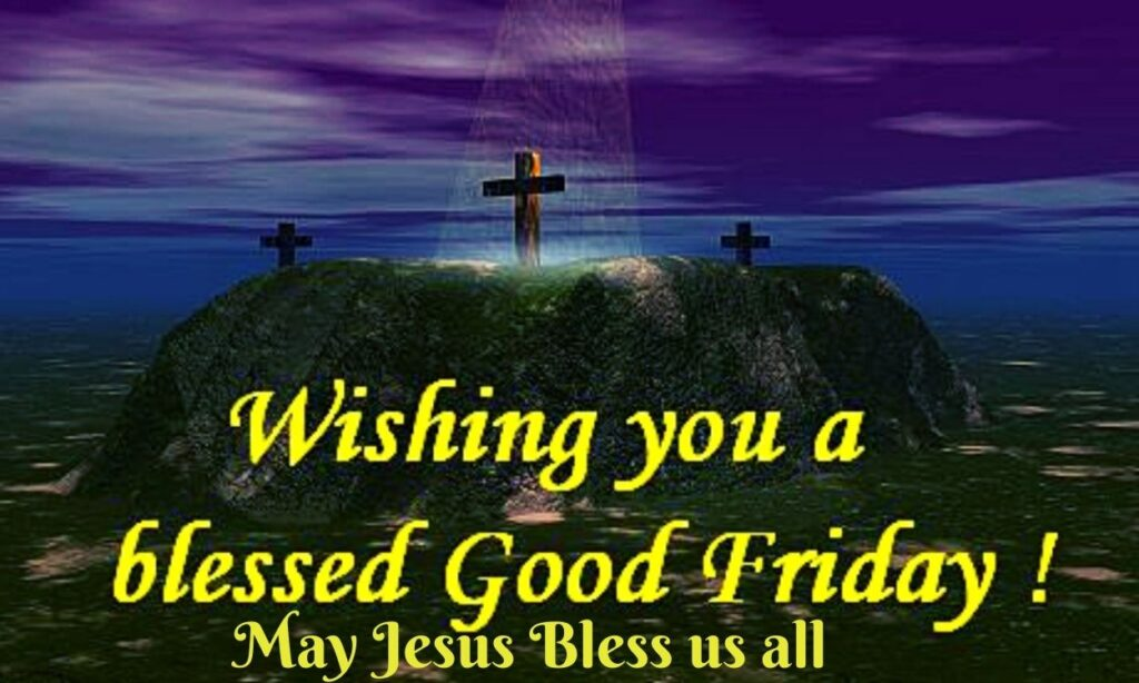 Happy Good Friday 2021 blessings messages