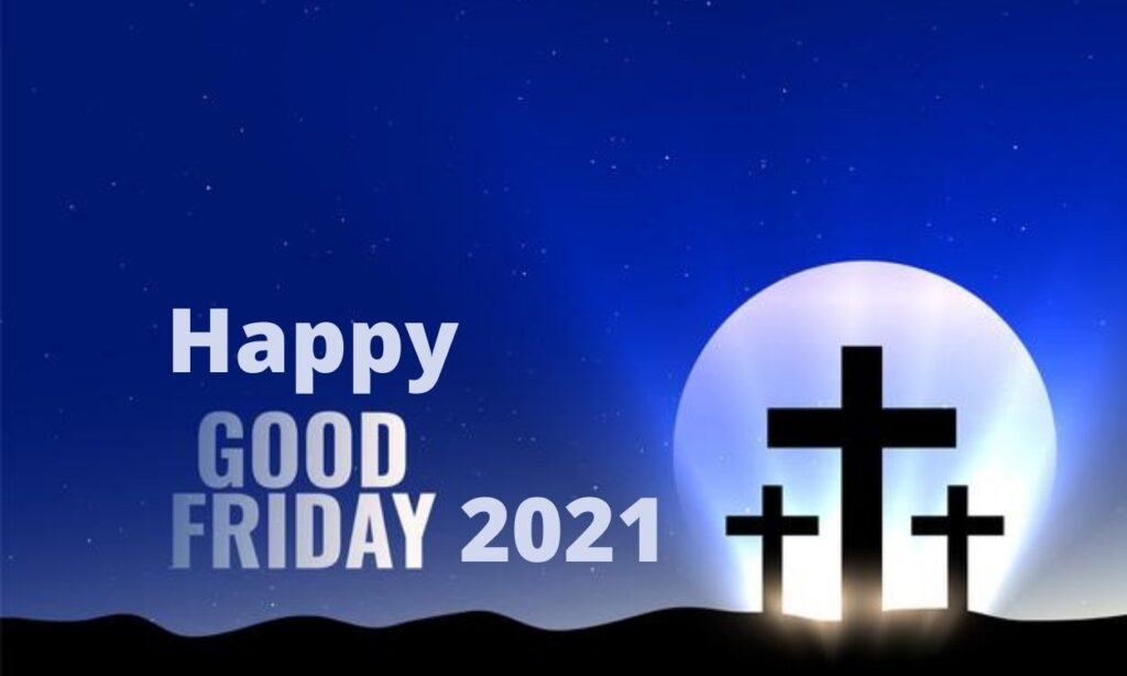 Happy Good Friday 2021 Images Wishes