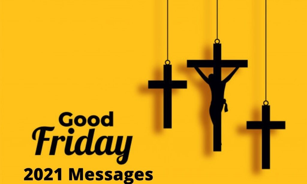 Happy Good Friday 2021 Messages Friends