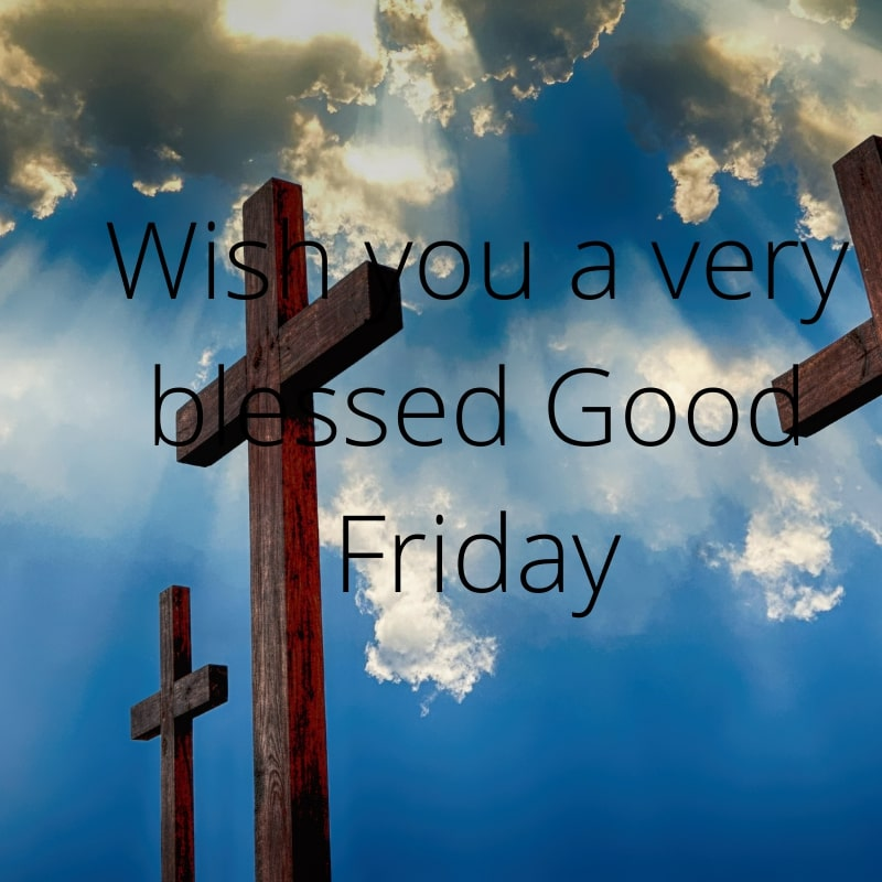 Happy Good Friday 2021 wishes Quotes