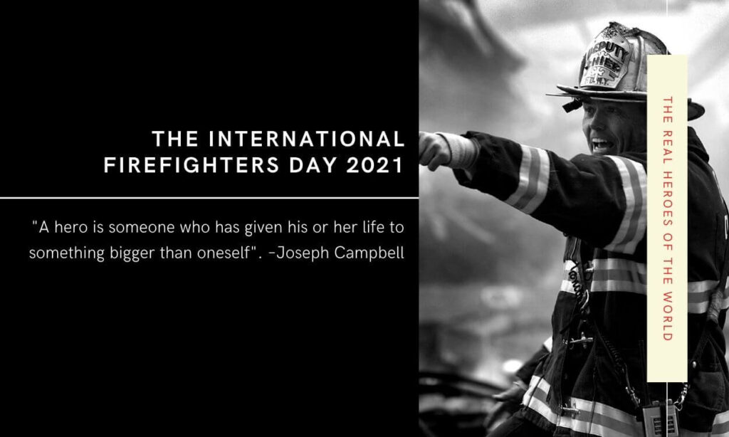 Happy International Firefighters Day 2021 Images with Quotes