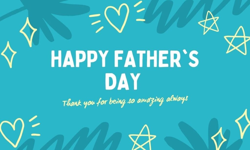 Best Fathers Day Quotes 2021