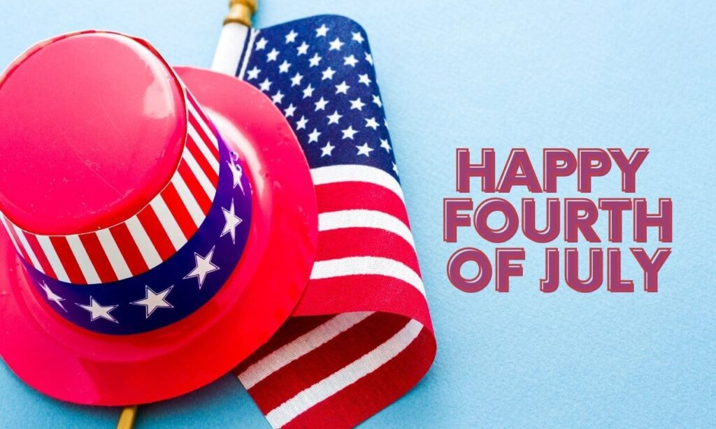 happy fourth of July Quotes 2021