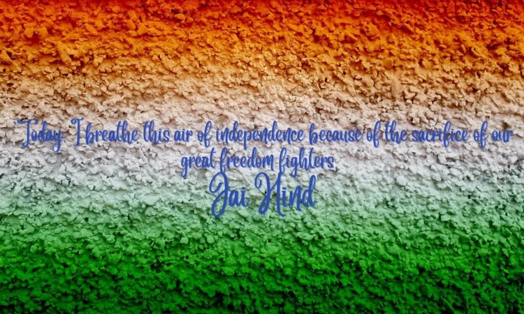 HAPPY INDEPENDENCE DAY WISHES 2021