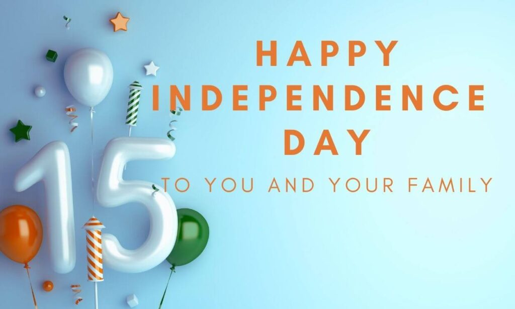 HAPPY INDEPENDENCE DAY INDIA 2021 Wishes
