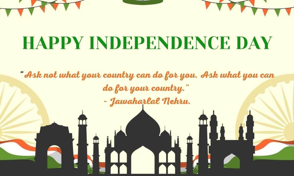 INSPIRATIONAL QUOTES ON INDIAN INDEPENDENCE DAY 15 August